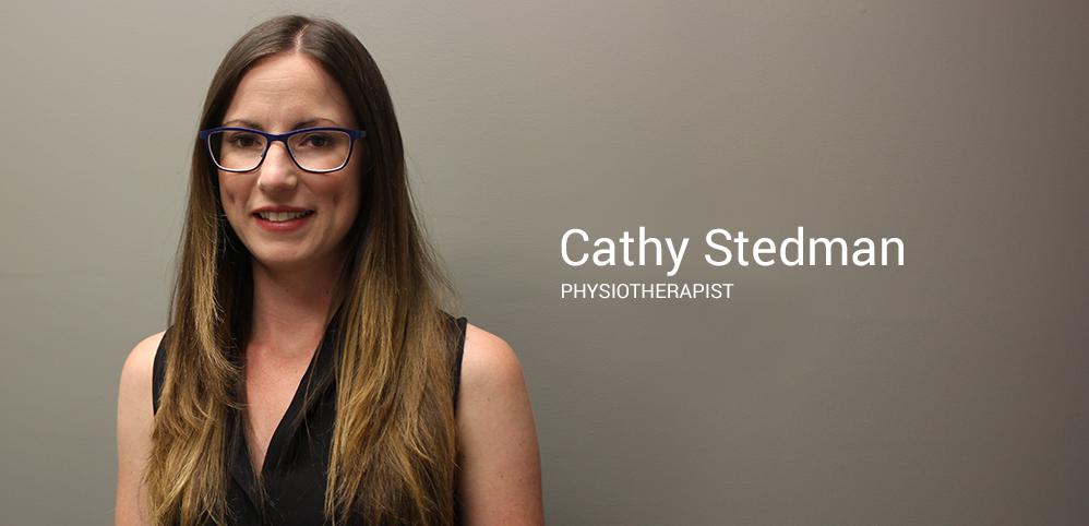 Cathy Stedman, Physiotherapist